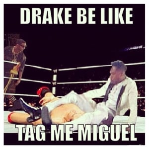 Check out the best Miguel Memes courtesy of VladTV – Click Here