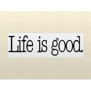 LIFE IS GOOD Vinyl wall lettering stickers quotes and sayings home art ...