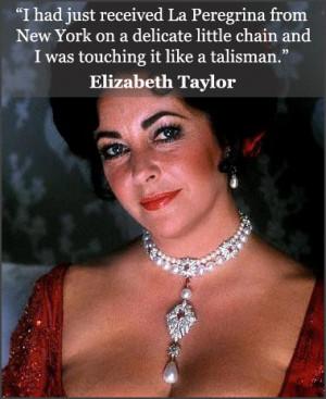 Elizabeth Taylor Famous Quotes
