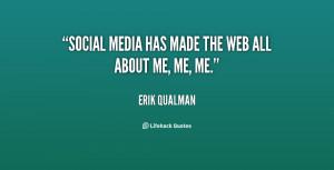 quote-Erik-Qualman-social-media-has-made-the-web-all-98234