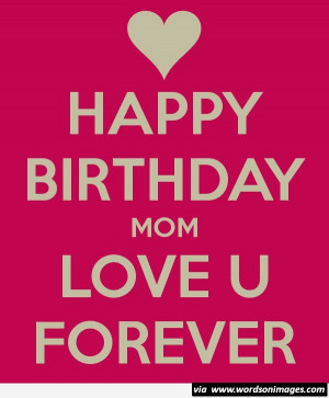 Cute happy birthday mom short quotes