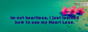 im not heartless , Pictures , i just learned how to use my heart less ...