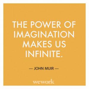 WeWork Inspirational Quote // John Muir