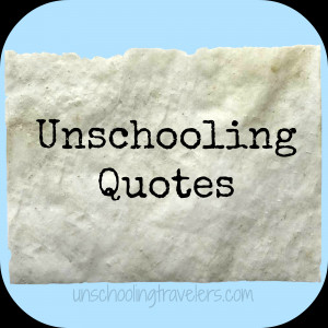 unschooling-quotes