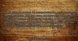 love-is-giving-up-control-its-surrendering-the-desire-to-control-the ...