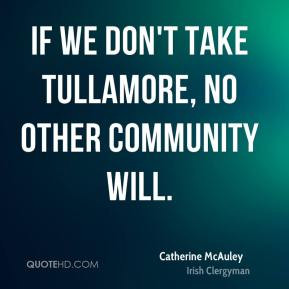 Catherine McAuley Top Quotes