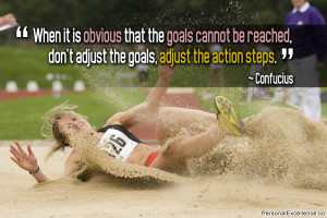 "Inspirational Quote: ""When it is obvious that the goals cannot be ..."