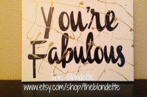 You're Fabulous. 9 x 12 inch canvas. Quote canvas. Classroom. Girl ...