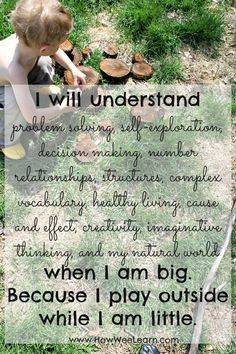beautiful quotes on nature, how we learn, and the importance of play ...