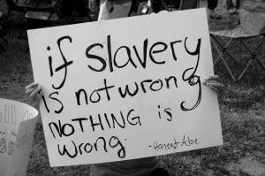 Modern Day Slavery Quotes slaverywrong jpg