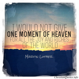 Martin Luther Quote – Looking Forward to Heaven