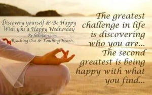 Wednesday Wishes ~ Discover yourself & Be Happy