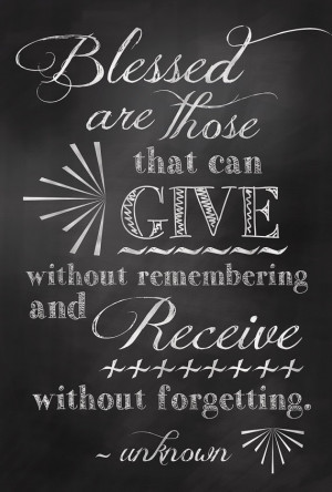 Give / Receive Quote Chalkboard Art Sign Poster - Digital Print