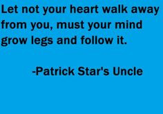 patrick star quotes | cartoon, patrick star, uncle, quotes, sayings on ...