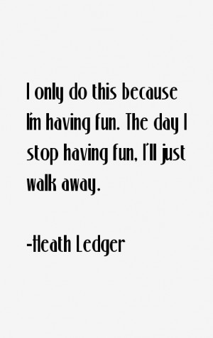 Heath Ledger Quotes & Sayings