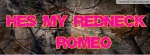 hes_my_redneck_romeo-1588552.jpg?i