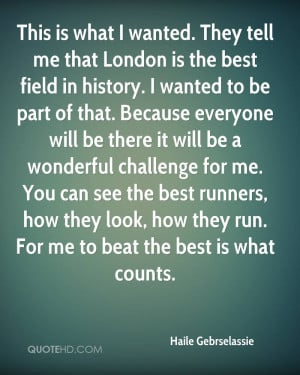 Haile Gebrselassie History Quotes