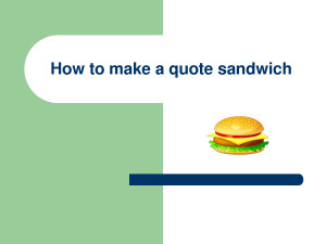 How to make a quote sandwich (PowerPoint) by MikeJenny