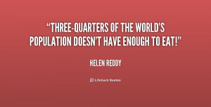 Three-quarters of the world's population doesn't have enough to eat ...