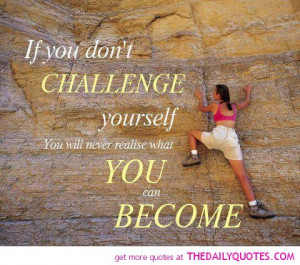 challenge-yourself-quote-pic-motivational-fitness-sport-quotes ...