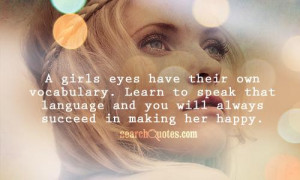 ... speak that language and you will always succeed in making her happy