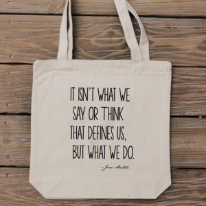 Tote Bag - Jane Austen Quote - Pride and Prejudice - It Isn't What We ...