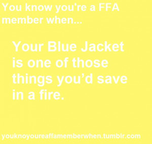 You know you're an FFA member when.. Your Blue Jacket is one of those ...