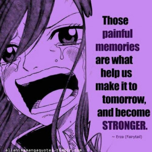 ... quotes fairies tail fairytail 3 pain memories erza quotes fairy tail