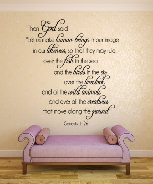 Genesis 1:26 Then God said ...#2 Christian Wall Decal Quotes