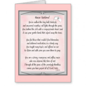 Retired Nurse Poem gifts by ~~Gail Gabel, RN Greeting Card