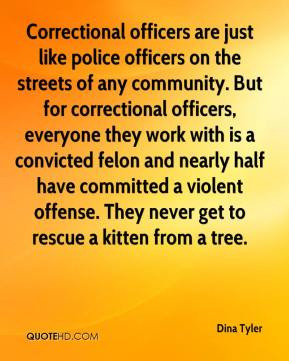 Dina Tyler - Correctional officers are just like police officers on ...