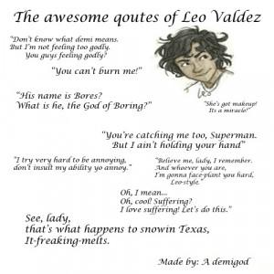 love Leo!!!: Leo Valdez Funny Heroes, Team Leo, Leo Valdez Quotes ...