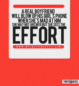 real boyfriend will blow up his girl's phone when she's mad at him ...