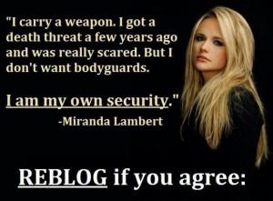 Miranda Lambert this is why yer my role model