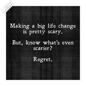 Making a big life change quote