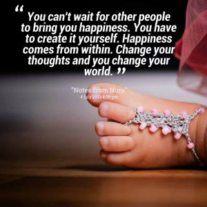 Quotes Picture: you can't wait for other people to bring you happiness ...