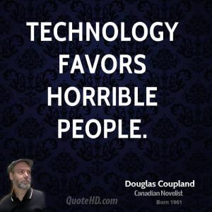 doug-coupland-doug-coupland-technology-favors-horrible.jpg