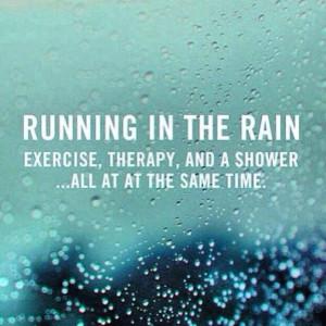 Running in the rain.