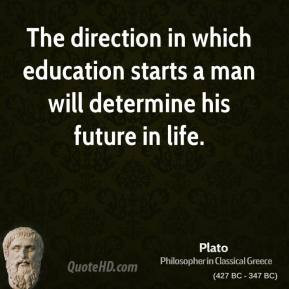 plato-philosopher-the-direction-in-which-education-starts-a-man-will ...
