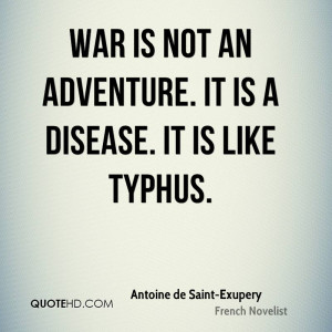 Antoine de Saint-Exupery War Quotes