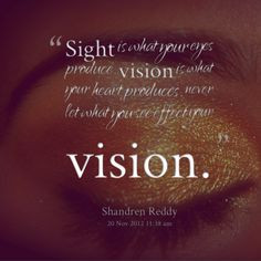 Losing Sight and Gaining Perspective