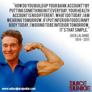 Simple Jack Quotes Jack lalanne.