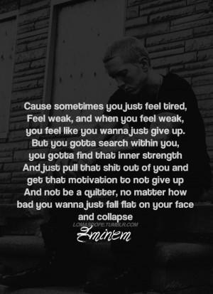 ... quote eminem lyrics eminem quotes dont quit Hip hop quotes motivation