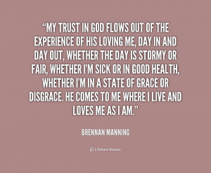 quote-Brennan-Manning-my-trust-in-god-flows-out-of-200716_1.png