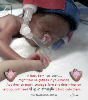 baby born too soon might feel weightless in your hands.