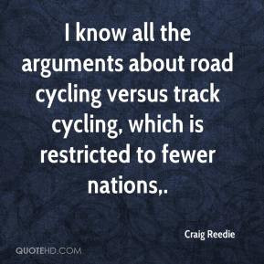 ... road cycling versus track cycling, which is restricted to fewer