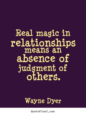 Good Quotes About Relationships real magic in relationships