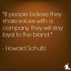 Howard Schultz (CEO of Starbucks) on #brandloyalty http://www.ezanga ...