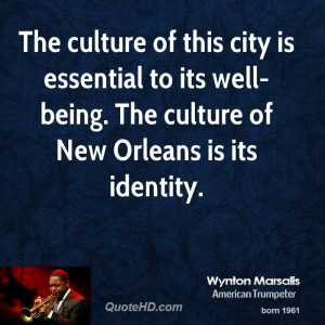 the culture of this city is essential to its well being the culture of ...