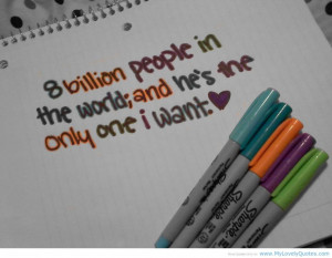 Great Quotes About True Love: He Is Only One I Want In My Whole Life A ...